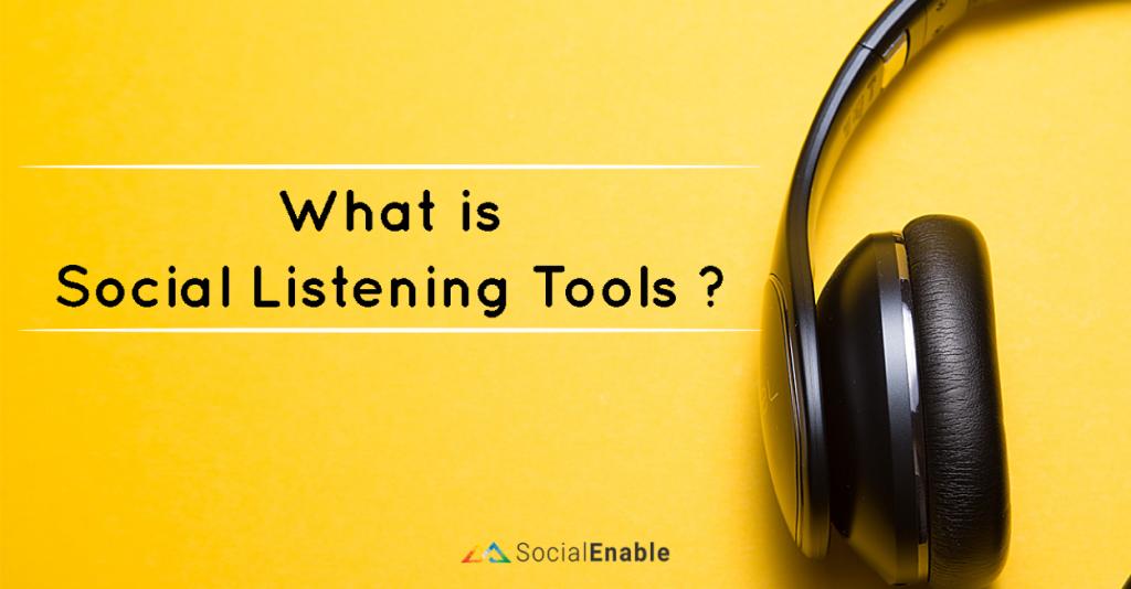 Social Listening Tools คืออะไร ? | สำคัญกับธุรกิจเรายังไง ?